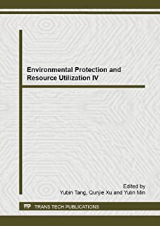 Environmental Protection and Resource Utilization IV