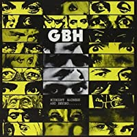 Midnight Madness and Beyond by GBH (2002-05-14)