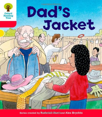 Oxford Reading Tree: Level 4: More Stories C: Dad's Jacketの詳細を見る