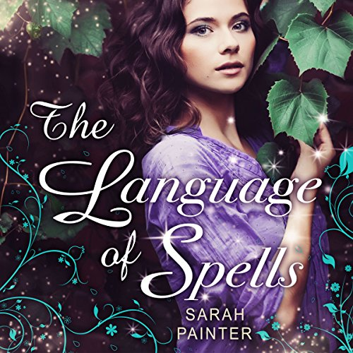 The Language of Spells audiobook cover art