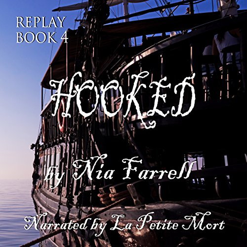 Hooked: Replay, Book 4