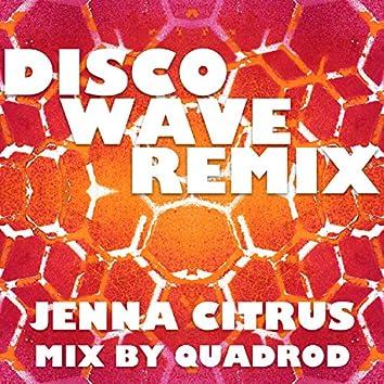 Disco Wave (Quadrod Remix)