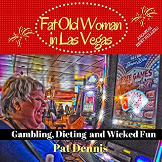 Fat Old Woman in Las Vegas audiobook cover art