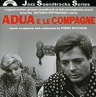 Adua E Le Compagne by Adua E Le Compagne