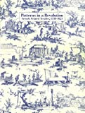 Patterns in a Revolution: French Printed Textiles, 1759-1821