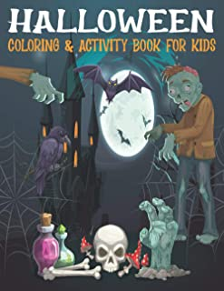 Halloween Coloring & Activity Book For Kids: A Scary Fun Workbook For Happy Halloween Learning, Costume Party Coloring, Su...