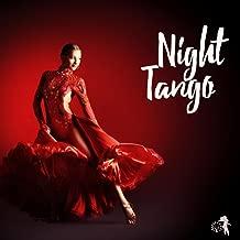 Night Tango - Argentinian Tango Music to Dance, Sensual Latin Dancing Songs