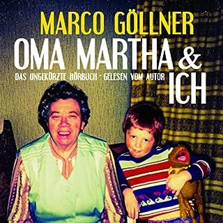 Oma Martha & ich Titelbild