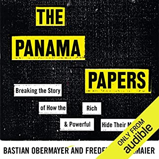 The Panama Papers     How the World's Rich and Powerful Hide Their Money              By:                                                                                                                                 Frederik Obermaier,                                                                                        Bastian Obermayer                               Narrated by:                                                                                                                                 Simon Shepherd                      Length: 12 hrs and 2 mins     216 ratings     Overall 4.6