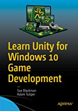 Learn Unity for Windows 10 Game Development (English Edition)