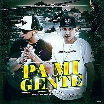 Pa Mi Gente (feat. Hecnaboy)