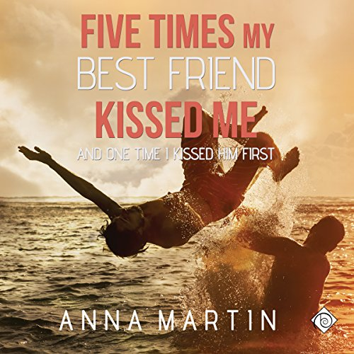 Five Times My Best Friend Kissed Me audiobook cover art