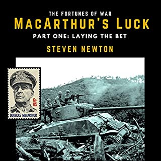 MacArthur's Luck, Part One: Laying the Bet audiobook cover art