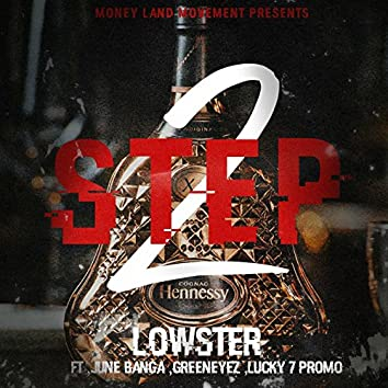 2 Step (feat. June Banga, GreenEyez & Lucky 7 Promo)