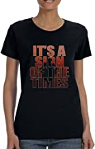 Allntrends Women's T Shirt It's A Sign of The Times Styles Shirt Popular Tee