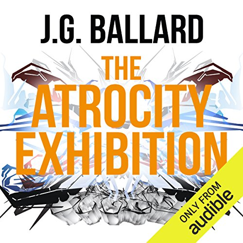 The Atrocity Exhibition audiobook cover art