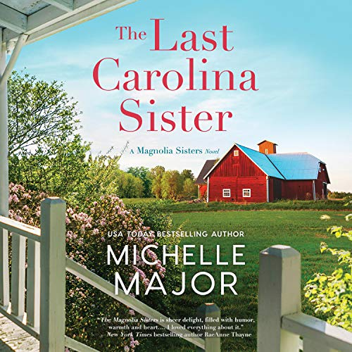 The Last Carolina Sister: The Magnolia Sisters, Book 3