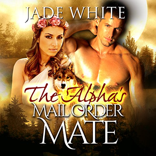 The Alpha's Mail Order Mate audiobook cover art