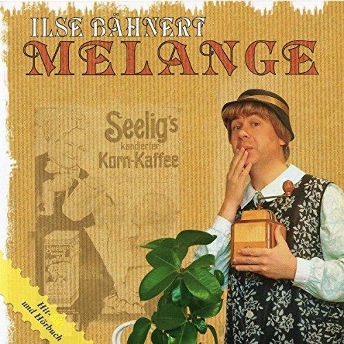 Ilse Bähnert: Melange