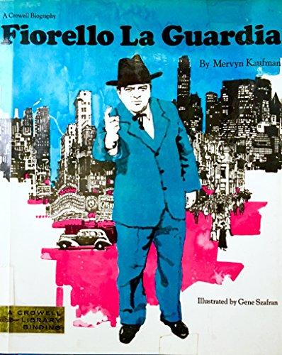 Fiorello LaGuardia (A Crowell Biography)
