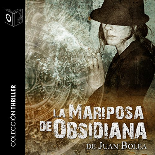 La mariposa de obsidiana [The Obsidian Butterfly] audiobook cover art