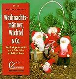 Brunnen-Reihe, Weihnachtsmänner, Wichtel & Co.