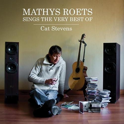 Mathys Roets Sings the Very Best of Cat Stevens