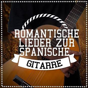 Romantische Lieder Zur Spanische Gitarre