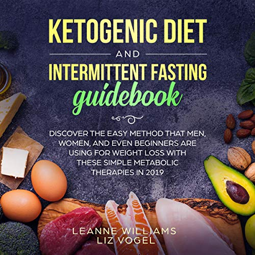 Couverture de Ketogenic Diet and Intermittent Fasting Guidebook