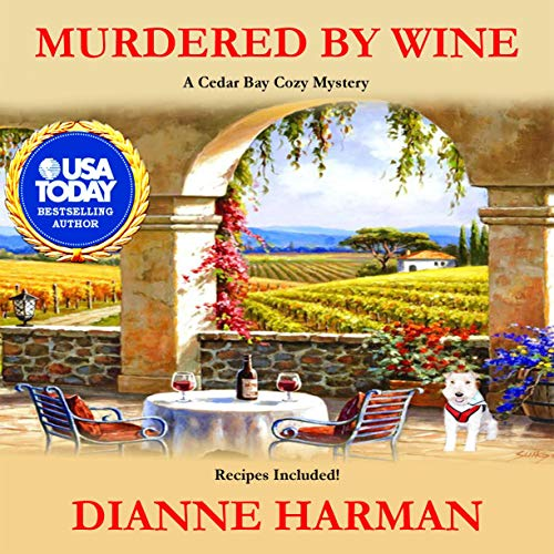 Murdered by Wine Audiobook By Dianne Harman cover art