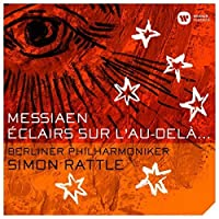 Rattle/BPO - Messiaen: Eclairs sur l'au-dela... [Limited] [SACD Hybrid] Japan by Rattle/BPO - Messiaen: Eclairs sur l'au-dela... [Limited] [SACD Hybrid] Japan (2013-07-28)