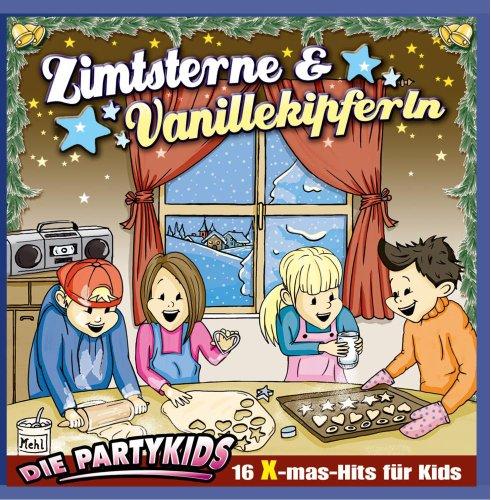Zimtsterne & Vanillekipferln; Kinderweihnachten; von Kindern gesungen; Kinder Weihnacht; 16 x-mas-His für Kids; In der Weihnachtsbäckerei; Rudolf das kleine Rentier