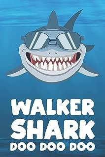 Walker - Shark Doo Doo Doo: Blank Ruled Personalized & Customized Name Shark Notebook Journal for Boys & Men. Funny Sharks Desk Accessories Item for ... Supplies, Birthday & Christmas Gift Men.