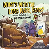 What's with the Long Naps, Bears? (The Garbage Gang's Super Science Questions) (English Edition)
