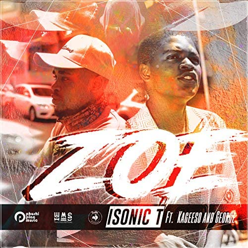 Isonic T feat. Kageeso & George