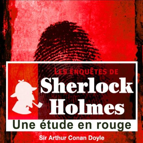 Couverture de Une étude en rouge (Les enquêtes de Sherlock Holmes 58)