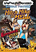 Hitch Hike to Hell/Kidnapped Coed