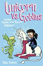 Unicorn Vs Goblins (Turtleback School & Library Binding Edition) (Phoebe and Her Unicorn Adventure)