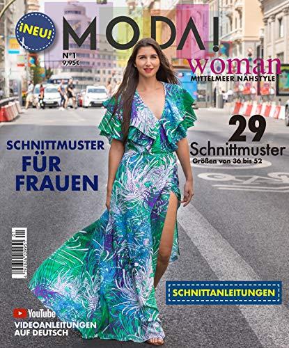 PATRONESMUJER Nähmagazin Moda! Woman nº1. Schnittmuster für Frauen. 29 Schnittmuster. GröBen von 36 bis 52.