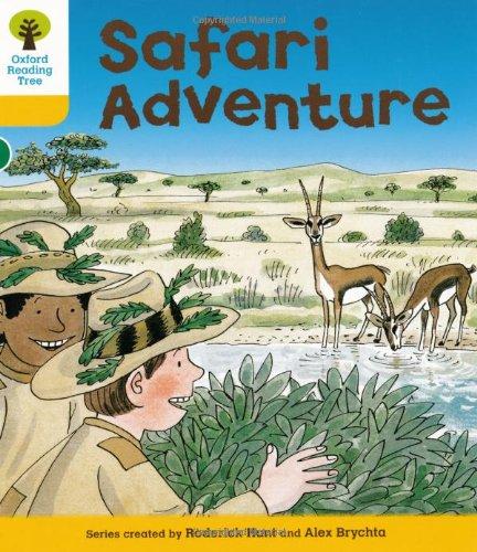 Oxford Reading Tree: Level 5: More Stories C: Safari Adventureの詳細を見る