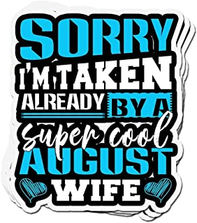 shopdoz 3 PCs Stickers Sorry Im Already Taken by A August Wife 3×4 Inch Die-Cut Wall Decals for Laptop Window
