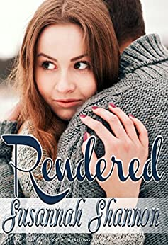Rendered: A Romantic Comedy (The Cass Chronicles Book 3) by [Susannah Shannon, Blushing Books]