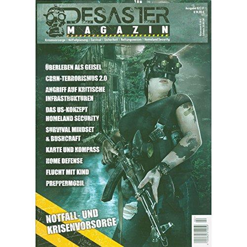 DESASTER Survival MAGAZIN 02/17 Notfallvorsorge Überleben Durchschlagen Prepper