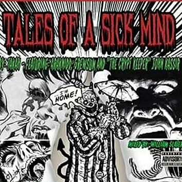 Tales of a sick mind (feat. araknidd grewsum)