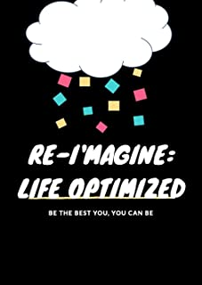 Re-i'magine: Life Optimized (English Edition)