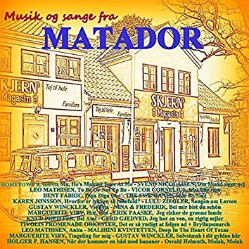 Musik og sang fra MATADOR