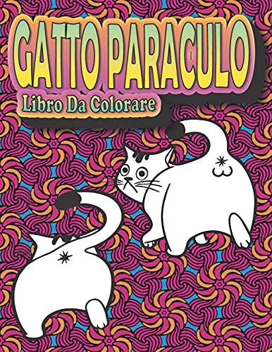 Gatto paraculo: Un libro da colorare per adulti amanti dei gatti