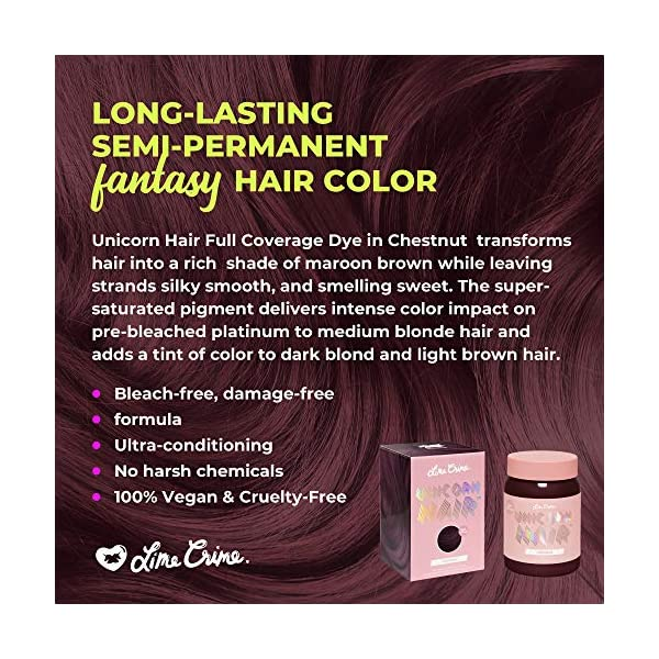 Lime Crime Unicorn Hair Dye, Chestnut - Maroon Brown Fantasy Hair Color - Ultra-Conditioning, Semi-Permanent, Damage… 5