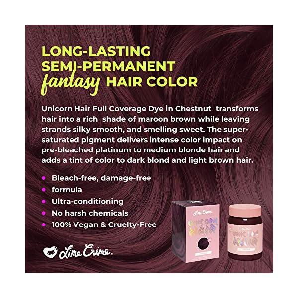 Lime Crime Unicorn Hair Dye, Chestnut - Maroon Brown Fantasy Hair Color - Ultra-Conditioning, Semi-Permanent, Damage-Free Formula - Vegan - 6.76 fl oz 5