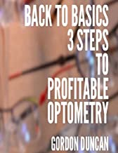 Back to Basics: 3 Steps to Profitable Optometry (Practice Progress)